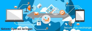 Pengertian dan Fungsi Utama Sistem Operasi Jaringan