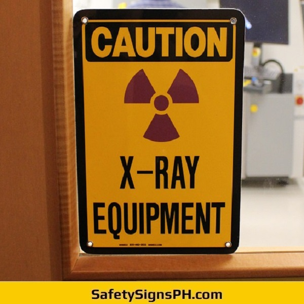 Caution X-Ray Equipment Sign Philippines