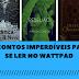 10 Contos imperdíveis para se ler no Wattpad