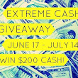 June EXTREME CASH GIVEAWAY $200