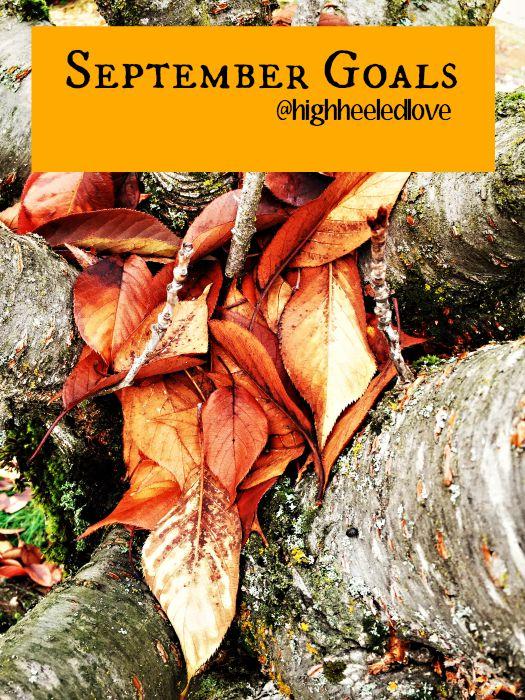 September Goals at High-Heeled Love