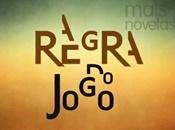 novela A Regra do Jogo