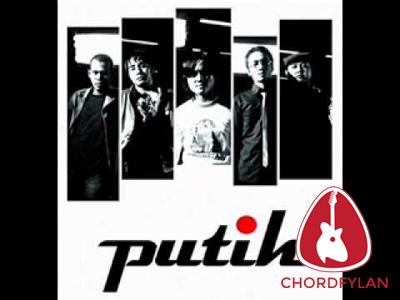 Lirik dan Chord Kunci Gitar Bersamamu - Putih