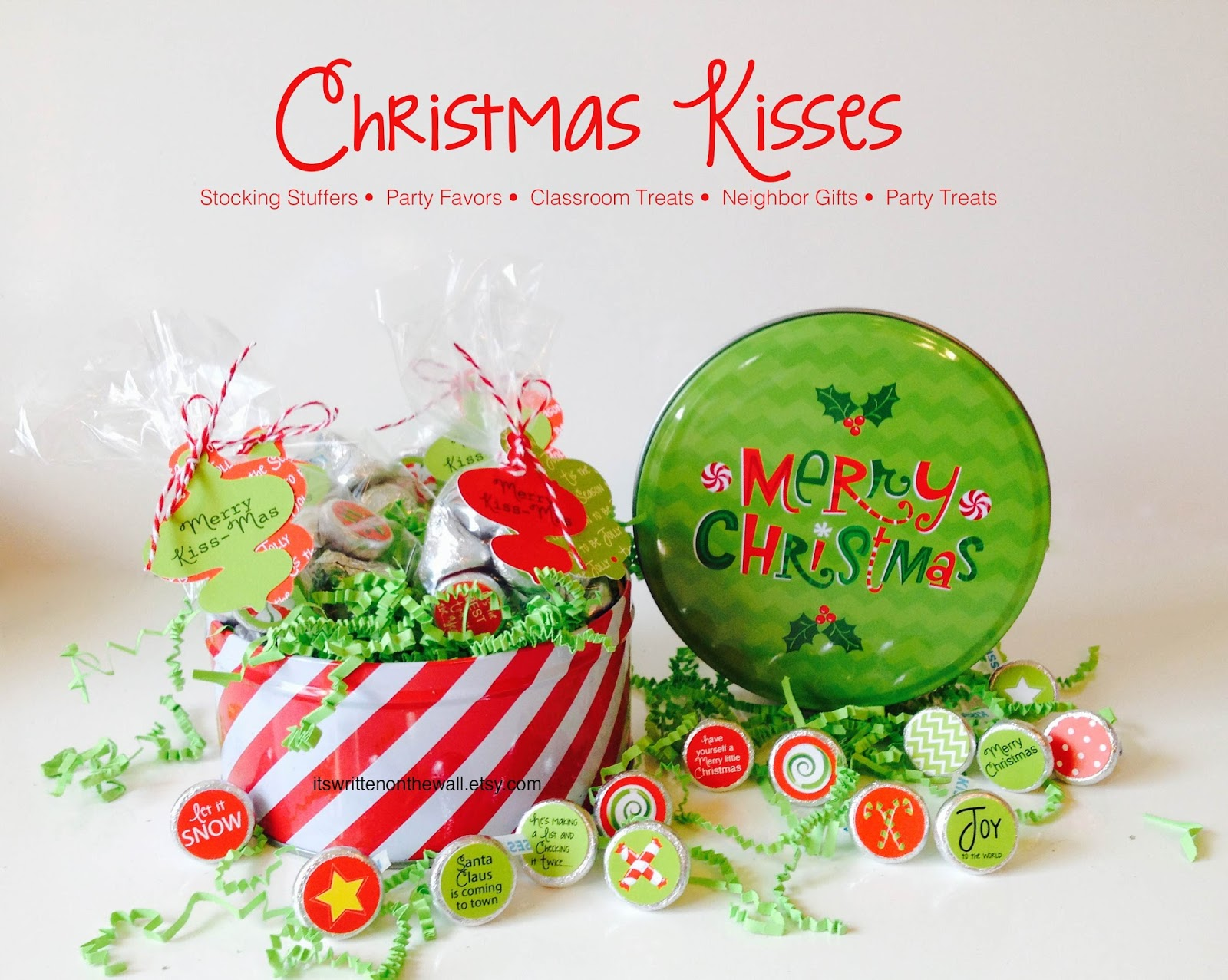 Classroom Birthday Party Favors ~ It s written on the wall merry kiss mas tags for stocking