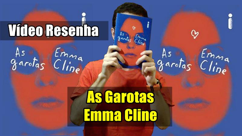 Hora de Ler: As Garotas - Emma Cline