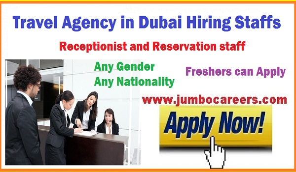 Receptionist and reservation staff jobs in Dubai Travel Agency, Freshers jobs in Travel Agency Dubai,