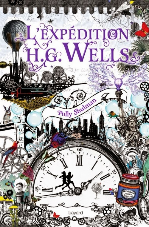 L'expédition H.G. Wells - Polly Shulman - French Steampunk