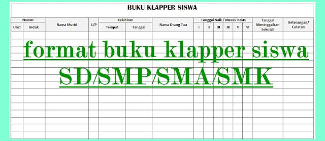 Download Contoh Buku Klapper Dan Buku Induk SD SMP SMA