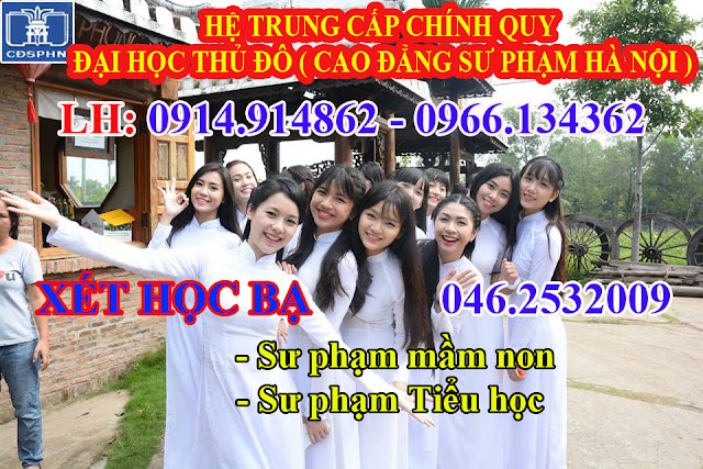 Tuyển sinh trung cấp sư phạm mầm non tại Hà Nội hình thức xét học bạ cấp 3, không thi tuyển