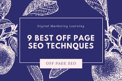 9 Best Off Page SEO Techniques and Trends 2017