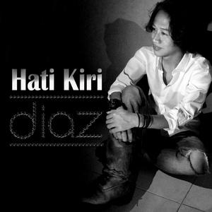 Diaz - Hati Kiri