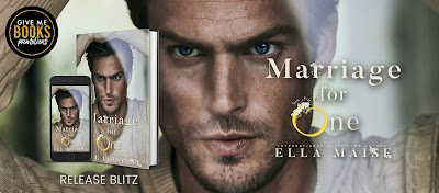 Marriage for One by Ella Maise is Live!!!