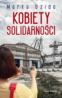 Kobiety Solidarności - Marta Dzido