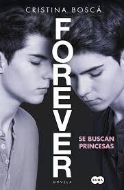 Reseña | Forever se buscan princesas - Cristina Boscá
