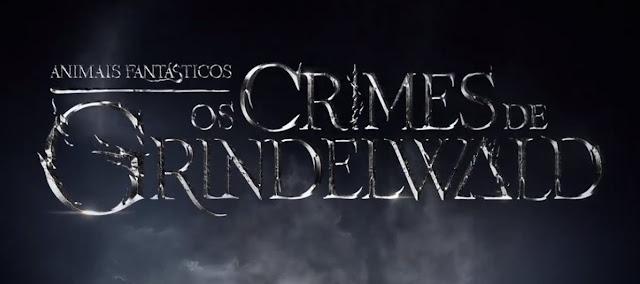 QUEM MUDARÁ O FUTURO? FALTAM 30 DIAS PARA A ESTREIA DE 'ANIMAIS FANTÁSTICOS: OS CRIMES DE GRINDELWALD'! | Ordem da Fênix Brasileira