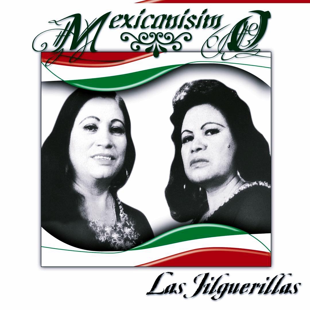 Las Jilguerillas Mexicanísimo Las Jilguerillas 2008 Mediasurf