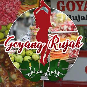 Jihan Audy - Goyang Rujak