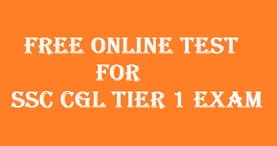Free online test for SSC CGL Tier 1 2014 Exam