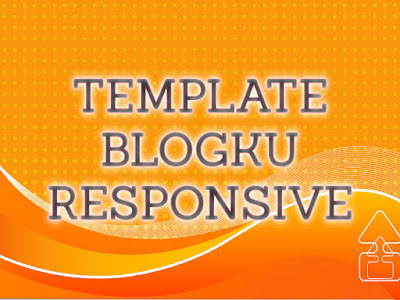 Template Terbaru 2017 Blogku Blogger Template Download Gratis