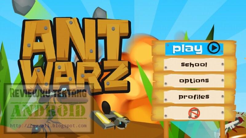 Tampilan utama game android Ant Warz - bangun koloni semut yang kuat dan jadilah pemenang (rev-all.blogspot.com)