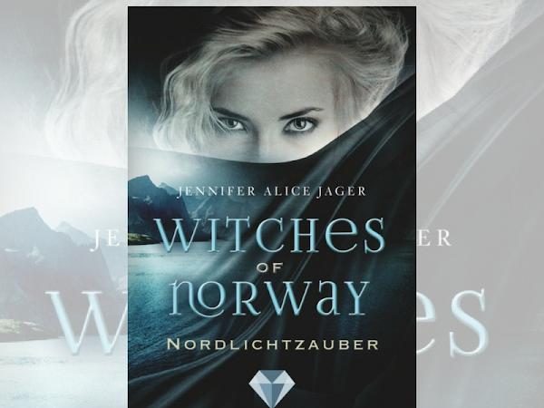 Rezension zu Witches of Norway - Nordlichtzauber von Jennifer Alice Jäger