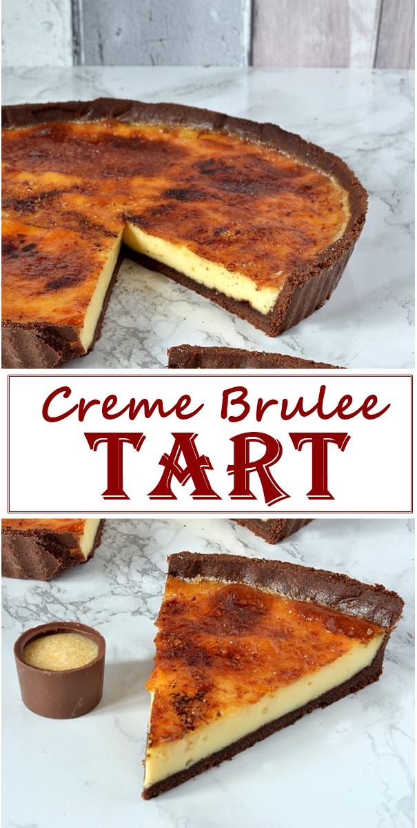 Creme Brulee Tart #Dessertrecipes
