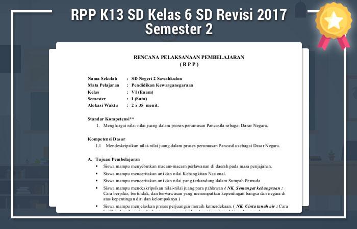 Rpp K13 Sd Kelas 6 Sd Revisi 2017 Semester 2 Revisi Baru