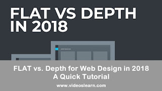 FLAT vs. Depth for Web Design in 2018? A Quick Tutorial