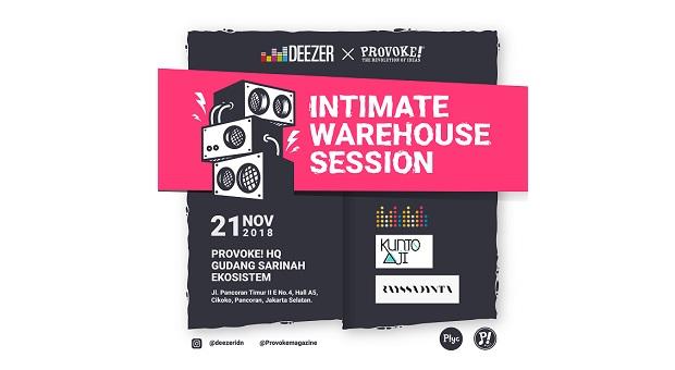 Deezer Hadirkan Suasana Syahdu dalam Intimate Warehouse Session