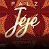 Falz - Jeje