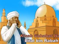 Kisah Perjuangan Bilal bin Rabah Radhiallahu 'Anhu