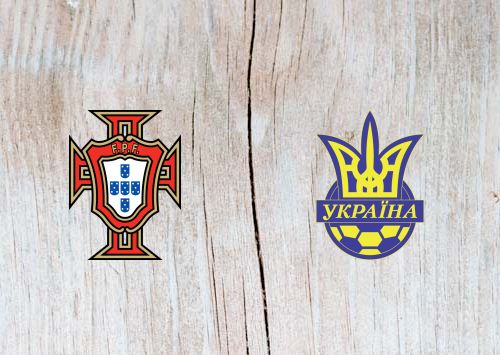 Portugal vs Ukraine Full Match & Highlights 22 March 2019