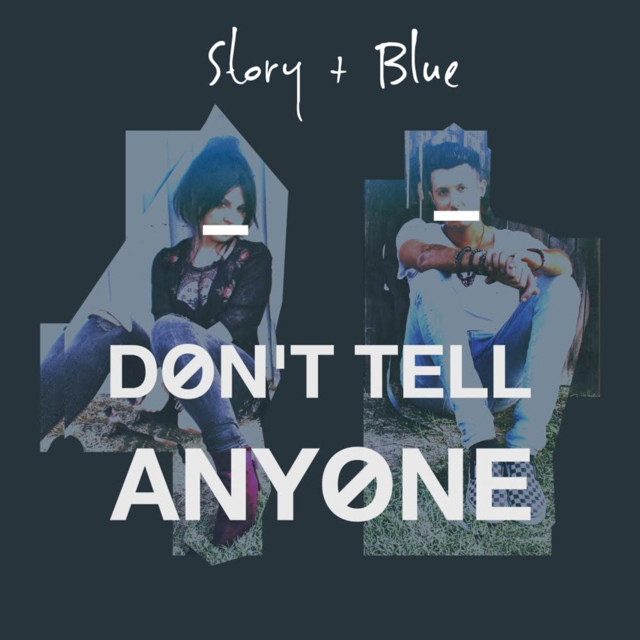 Story & Blue Drop New Single 'Don't Tell Anyone'