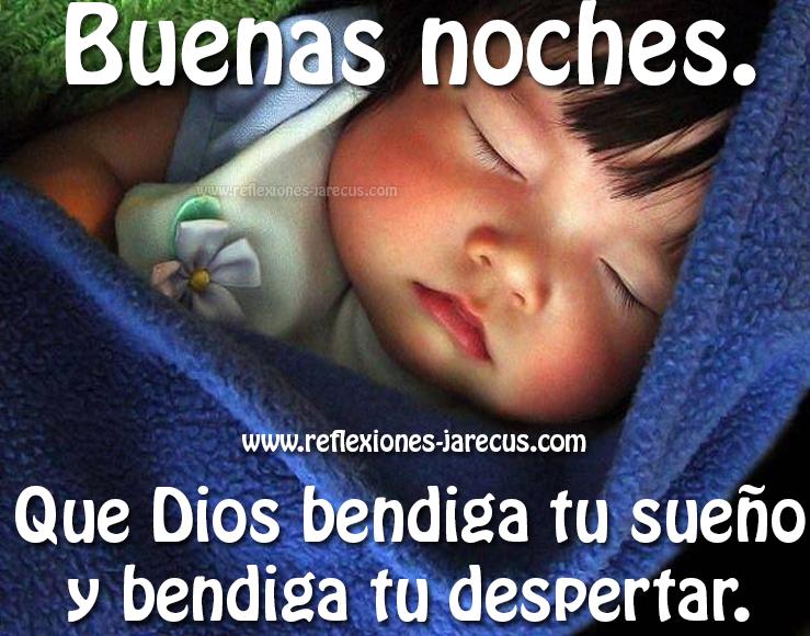 Buenas noches, que Dios bendiga tu sueño, Buenas noches, Frases de buenas noches, Mensajes de buenas noches, Postales buenas noches,