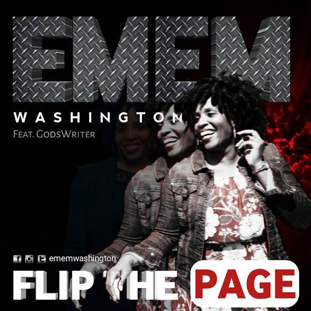 Video: Emem Washington - Flip The Page  (Feat. GodsWriter)