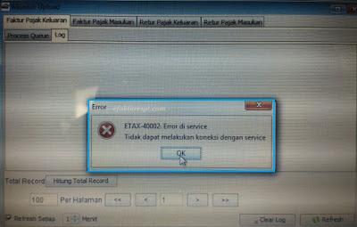 e-Faktur Error ETAX-40002 : Error di service, Tidak dapat melakukan koneksi dengan service
