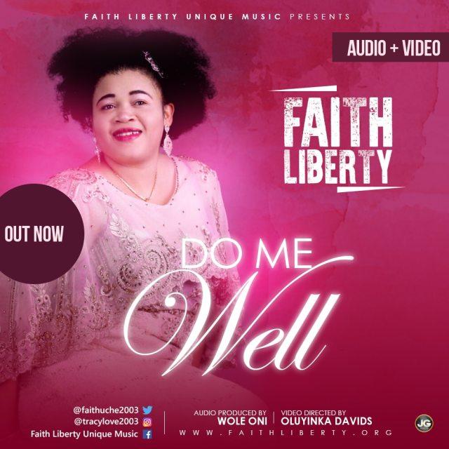 Music + Video: Do Me Well - Faith Liberty