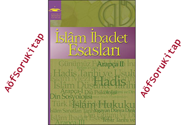 aöf, aöf ilahiyat, aöf ilahiyat İbadet İbadet Esasları kitabı,İslam İbadet Esasları 1 indir, İslam İbadet Esasları 1 kitabı pdf indir, Aöf ders kitapları, İslam İbadet Esasları öğrenmek, İslam İbadet Esasları nasıl öğrenilir, İslam İbadet Esasları yardımcı kitabı, İslam İbadet Esasları dersleri, ilahiyat arapça dersi ,İslam İbadet Esasları