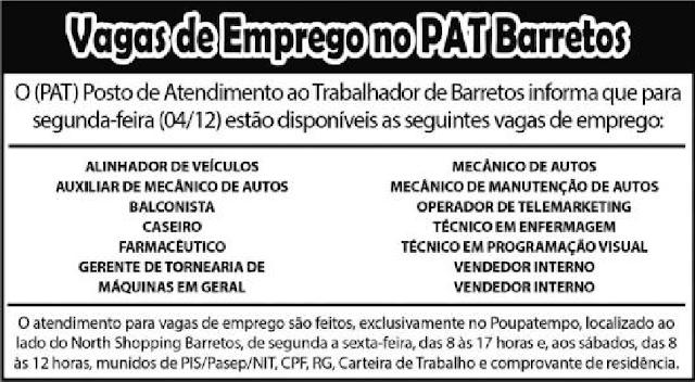 Vagas de Emprego do PAT BARRETOS para 04/12/2017 (Segunda-Feira)
