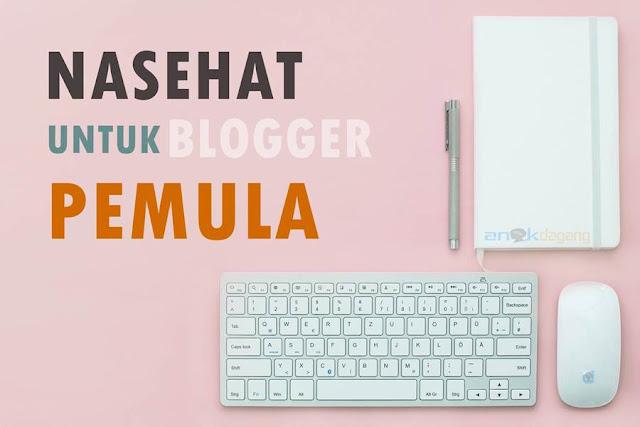 Saya Bukan Master, Namun Saya Memiliki Nasehat untuk Anda Blogger Pemula