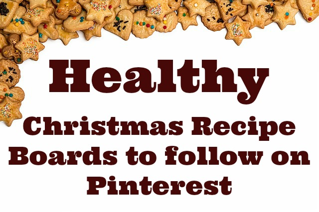 Healthy Christmas Recipes Boards On Pinterest | Becky Cooks Lightly #healthychristmas