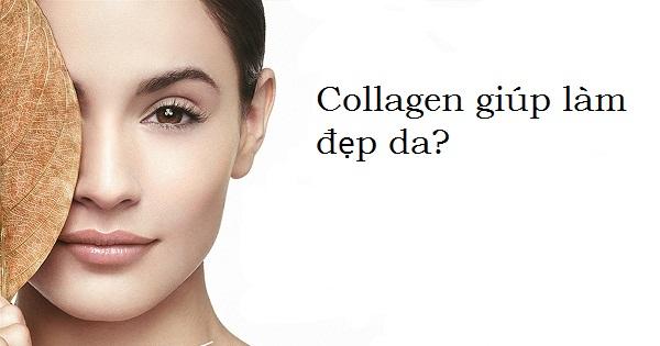 Collagen giúp làm đẹp da