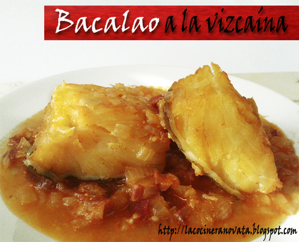 La Cocinera Novata Bacalao a la vizcaina pescado receta gastronomia vasca plato pimiento choricero