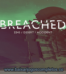 Breached - PC (Download Completo em Torrent)