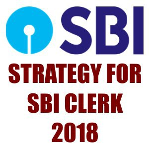 How To Crack SBI Clerk 2018