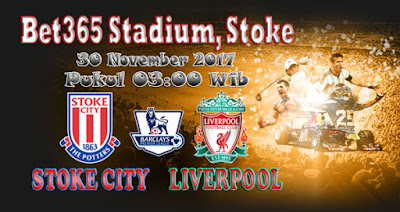 JUDI BOLA DAN CASINO ONLINE - PREDIKSI PERTANDINGAN STOKE CITY VS LIVERPOOL 30 NOVEMBER 2017