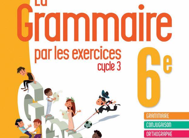 Grammaire conjugaison orthographe 6ème primaire - موقع ...