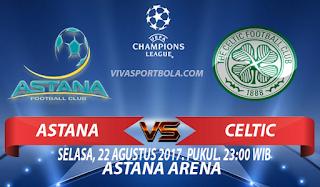Prediksi Lokomotiv Astana vs Celtic 22 Agustus 2017