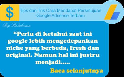 Tips dan Trik Agar Mendapat Persetujuan Google Adsense Terbaru