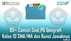 Lengkap - 80+ Contoh Soal PG Geografi Kelas 10 SMA/MA dan Kunci Jawabnya Terbaru